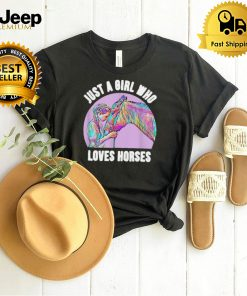 Cute Riding Horse Girl Just a Girl Who Loves Horses T shirt