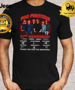 Foo Fighters 27th Anniversary 1994 2021 Thank You For The Memories Signature T shirt