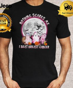 Ghosts nothing scares me I beat breast cancer Halloween shirt