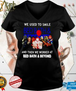 Horror Halloween we used to smile and then we worked at Bed Bath Beyond shirt