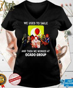 Horror we used to smile and then we worked at Ocado Group shirt