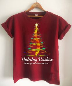 Holiday Wishes From Your Chiropractor Christmas Shirt